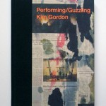 Performing/Guzzling by Kim Gordon