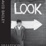 Phaidon presents David Bailey: Look