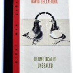 Redfoxpress presents Hermetically Sealed, new book by David Dellafiora