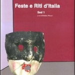 De Luca Editori presenta Feste e Riti d&#039;Italia. Sud 1 