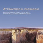 Attraverso il paesaggio. Limmagine della Sicilia fra pittura, fotografia e letteratura (1861-1921)