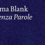 IRMA BLANK: Senza Parole