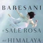 Camilla Baresani, Il sale rosa dell'Himalaya, Bompiani