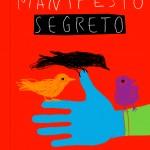 Guido Scarabottolo, Manifesto segreto, Vanvere Edizioni