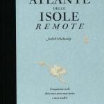 Judith Schalansky, Atlante delle isole remote, Bompiani