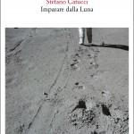 Stefano Catucci, Imparare dalla luna, Quodlibet
