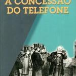 ANDREA CAMILLERI A PRIMA VISTA | LA CONCESSIONE DE TELEFONO (ED PRESENCA-PORTOGALO)