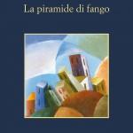 ANDREA CAMILLERI A PRIMA VISTA | La piramide di fango. Sellerio editore Palermo