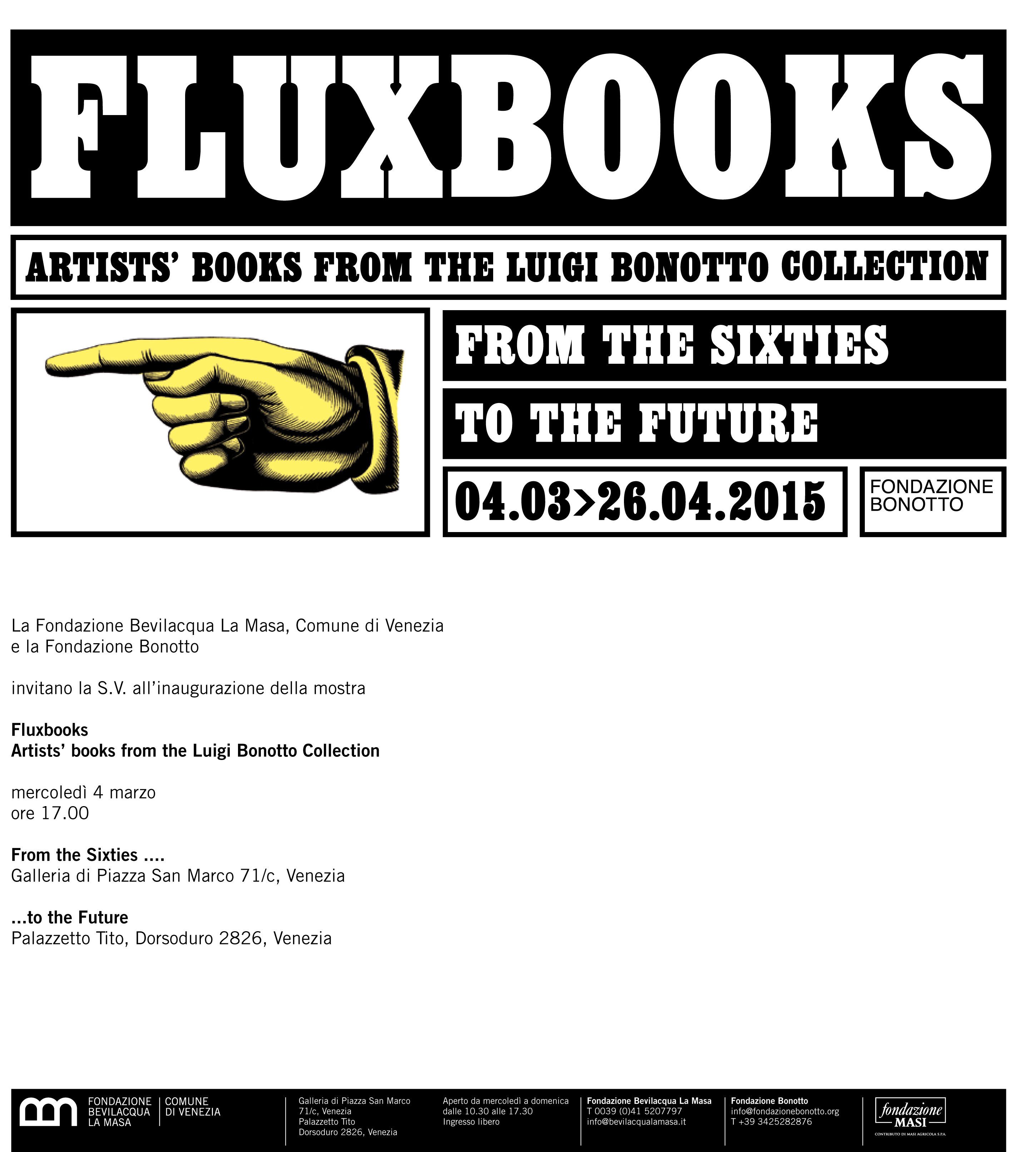 FLUXBOOKS. From the Sixties to the Future. Artists' books from the Luigi Bonotto's Collection